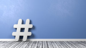What, Why, and How to Use Hashtags in Your Social Media Marketing Campaign